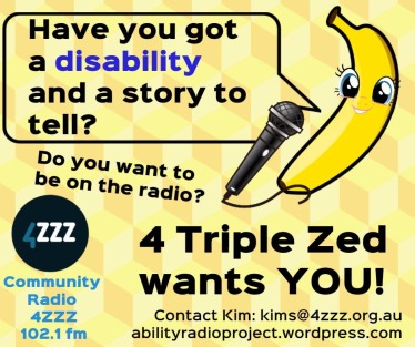 Have you got a disability and a story to tell? 4 Triple Zed wants you.