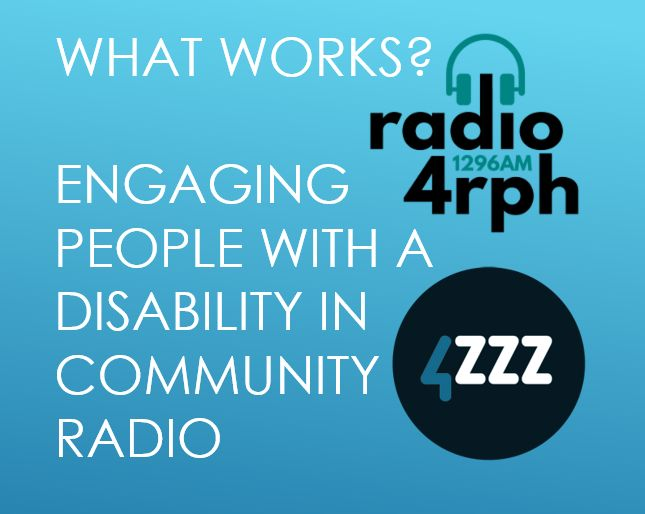 What Works? Engaging People with a Disability in Community Radio @ the CBAA Conference 2017